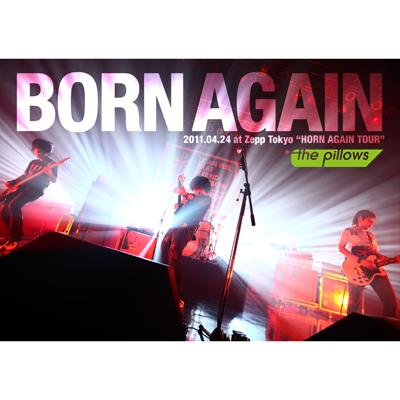 """BORN AGAIN 2011.04.24 at Zepp Tokyo""""HORN AGAIN TOUR"""""""