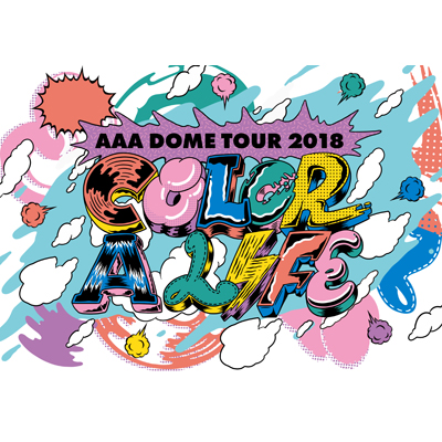 AAA DOME TOUR 2018 COLOR A LIFE(DVD2枚組+スマプラ)