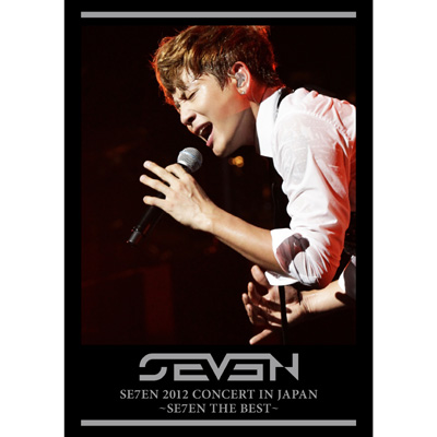 SE7EN 2012 CONCERT IN JAPAN ~SE7EN THE BEST~