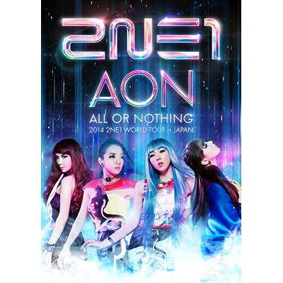 2014 2NE1 WORLD TOUR ~ALL OR NOTHING~ in Japan(2枚組DVD)