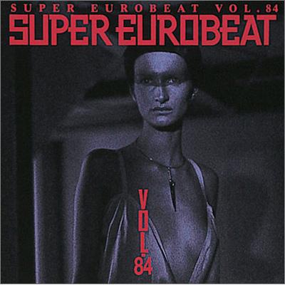 SUPER EUROBEAT VOL.84