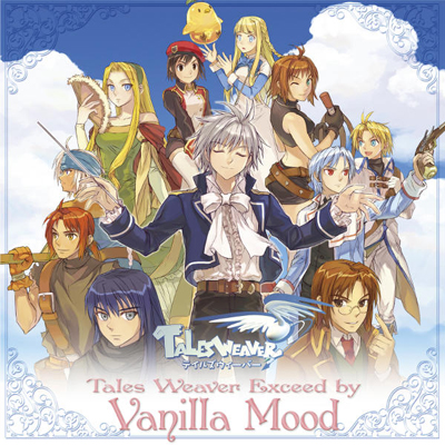 Tales Weaver Exceed by Vanilla Mood~Tales Weaver Presents 6th Anniversary Special Album~