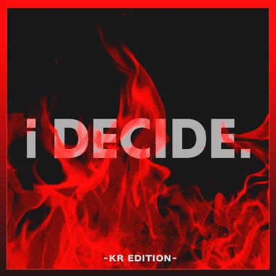 i DECIDE -KR EDITION-(CD)