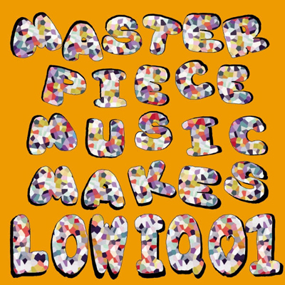 MASTERPIECE MUSIC MAKES LOW IQ 01 (CD)