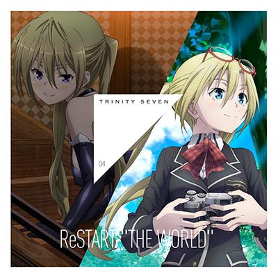 トリニティセブン エンディング・ソング Theme4 「ReSTART