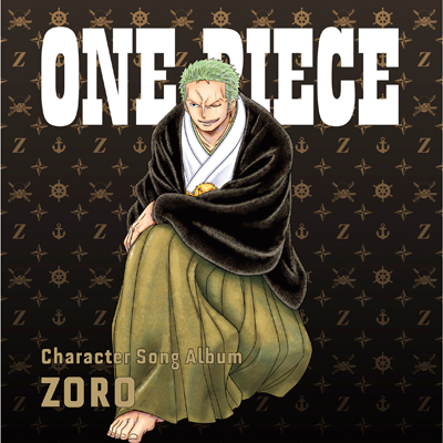 "ONE PIECE CharacterSongAL""Zoro"""