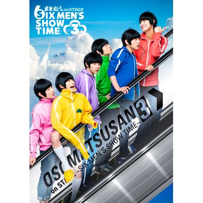 舞台 おそ松さん on STAGE ~SIX MEN'S SHOW TIME3~  Blu-ray