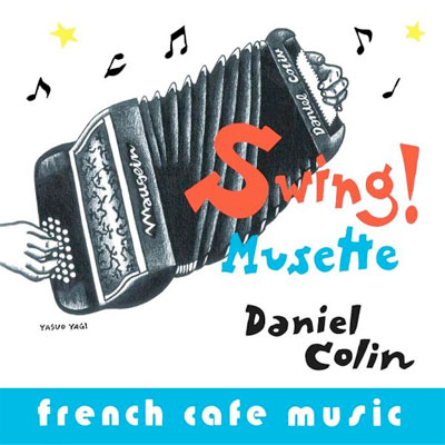 French Cafe Music~Swing!Musette~