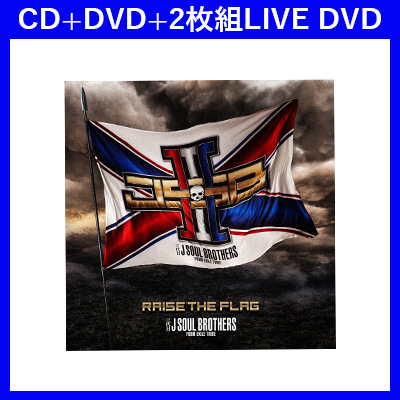 RAISE THE FLAG(CD+DVD+2DVD)