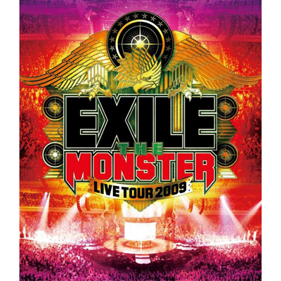 """EXILE LIVE TOUR 2009 """"THE MONSTER"""""""