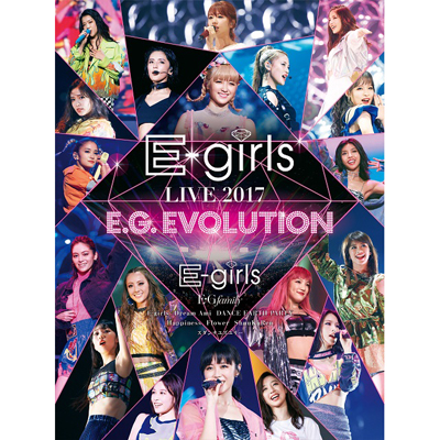 E-girls LIVE 2017 ~E.G.EVOLUTION~(3Blu-ray)