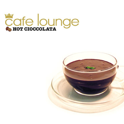 cafe lounge HOT CIOCCOLATA
