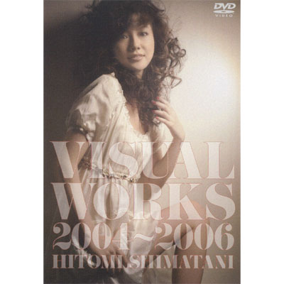 VISUAL WORKS 2004~2006