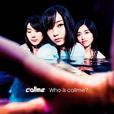 Who is callme? (ミニアルバム)※mu-moショップ・イベント会場限定盤