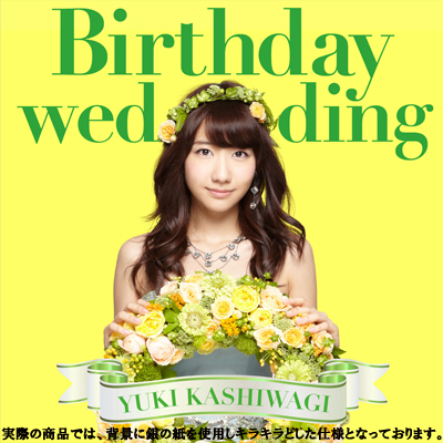 Birthday wedding【初回限定盤TYPE-B】