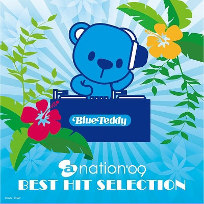 a-nation'09 BEST HIT SELECTION