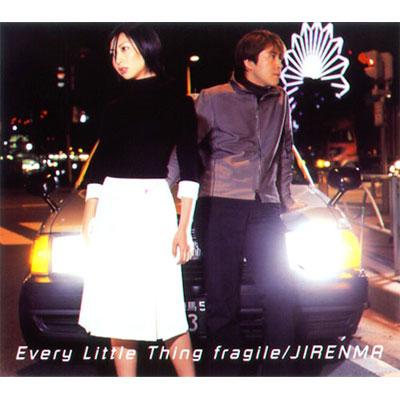 fragile / JIRENMA