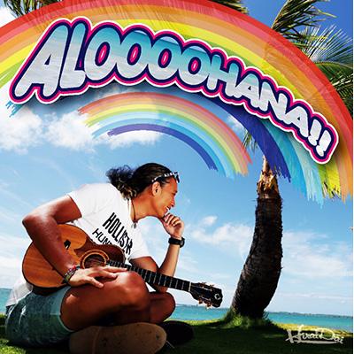 ALOOOOHANA!!(CD+DVD)