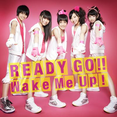 READY GO!! / Wake Me Up!【CDのみ】