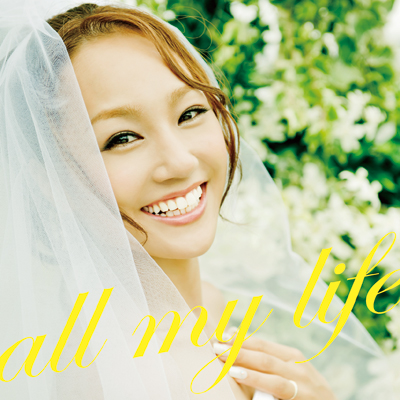 all my life【CD+DVD】