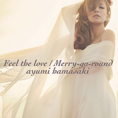 Feel the love / Merry-go-round 【CD+DVD】