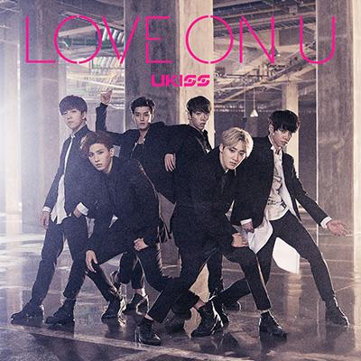 LOVE ON U(CDシングル+DVD)