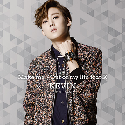Make me/Out of my life feat.K(CD+DVD+スマプラ)
