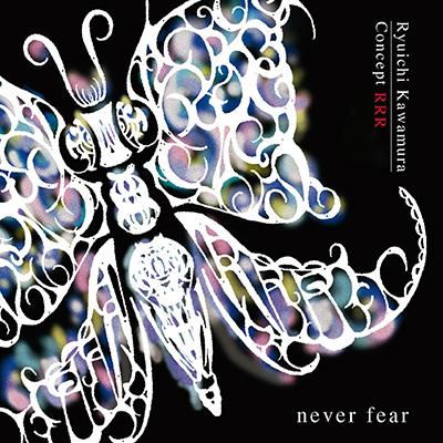 Concept RRR  never fear(HQCD)