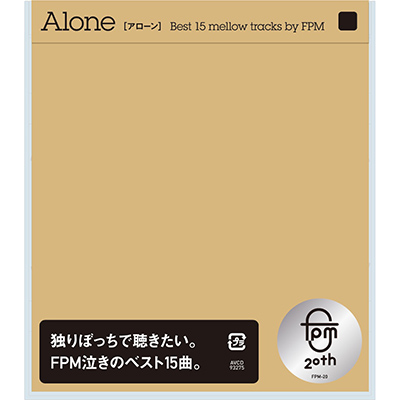 Alone [Best 15 mellow tracks by FPM]