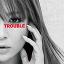 TROUBLE【★ジャケA】(CD+スマプラ)