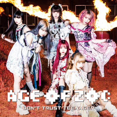 AGE OF ZOC/DON'T TRUST TEENAGER(CD+DVD)