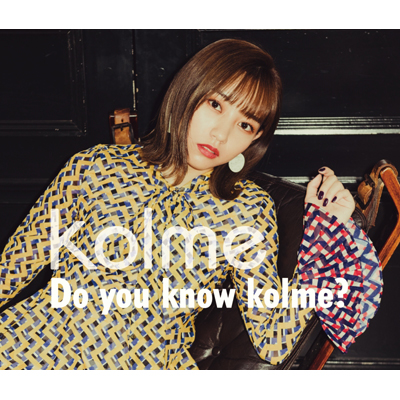 Do you know kolme?【Type-A】(CD2枚組+DVD)