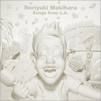 Noriyuki Makihara Songs from L.A.