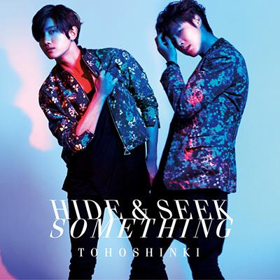 Hide & Seek / Something(CDシングル)
