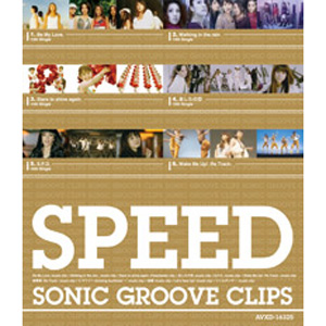 SPEED -SONIC GROOVE CLIPS-