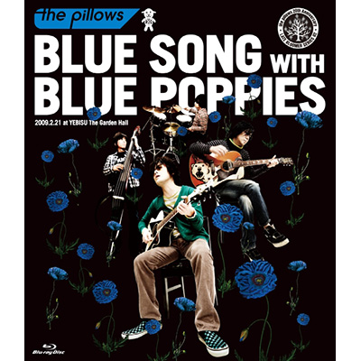 BLUE SONG WITH BLUE POPPIES 2009.2.21 at YEBISU The Garden Hall(Blu-ray Disc)