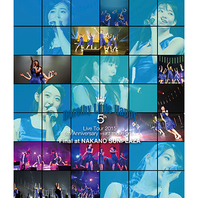 Dorothy Little Happy Live Tour 2015 5th Anniversary ~just move on~ Final at NAKANO SUNPLAZA(Blu-ray)