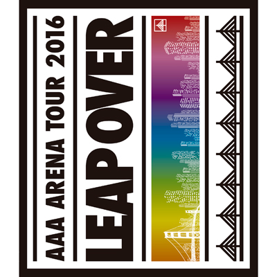 AAA ARENA TOUR 2016 - LEAP OVER -(Blu-ray+スマプラ)