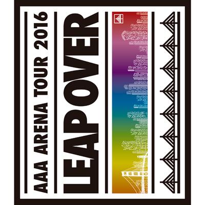 AAA ARENA TOUR 2016 - LEAP OVER -(Blu-ray+スマプラ)