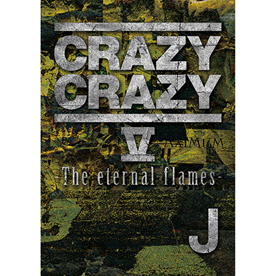 CRAZY CRAZY V -The eternal flames- (DVD)