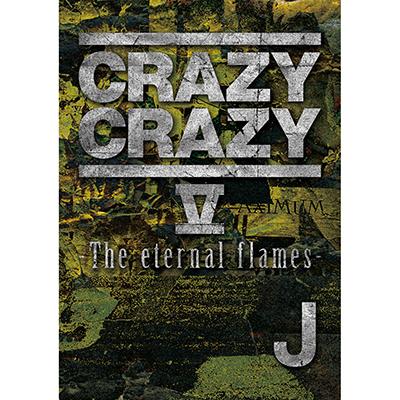 CRAZY CRAZY V -The eternal flames- (DVD)