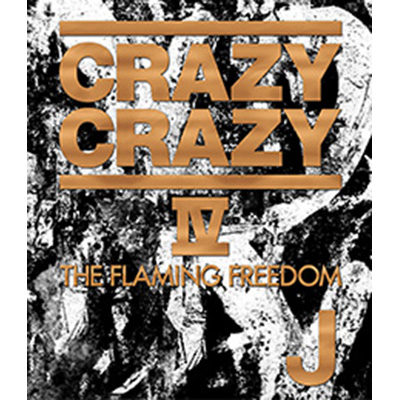 CRAZY CRAZY Ⅳ -THE FLAMING FREEDOM- (Blu-ray Disc)