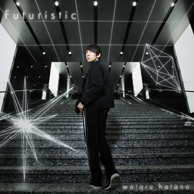 羽多野渉 2ndアルバム「Futuristic」
