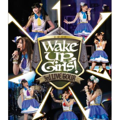 Wake Up, Girls! 3rd LIVE TOUR「あっちこっち行くけどごめんね!」(Blu-ray)