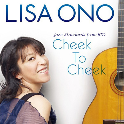 Cheek To Cheek -Jazz Standards from RIO-