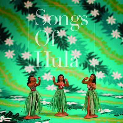 Songs Of Hula