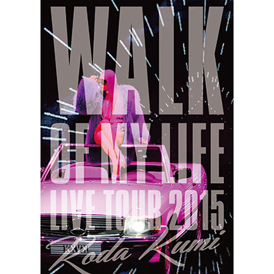 Koda Kumi 15th Anniversary Live Tour 2015~WALK OF MY LIFE~【Blu-ray】
