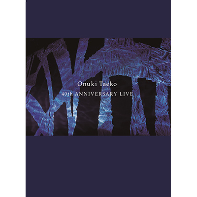 大貫妙子 40th ANNIVERSARY LIVE(Blu-ray)