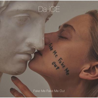 FAKE ME FAKE ME OUT【初回限定盤A】(CD+DVD)