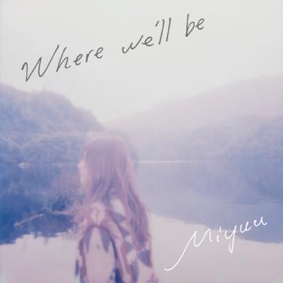Where we'll be(CD)